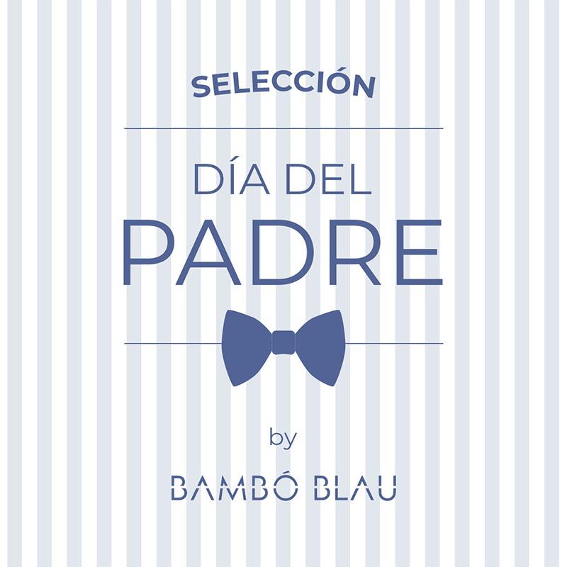 Día del Padre by Bambó Blau