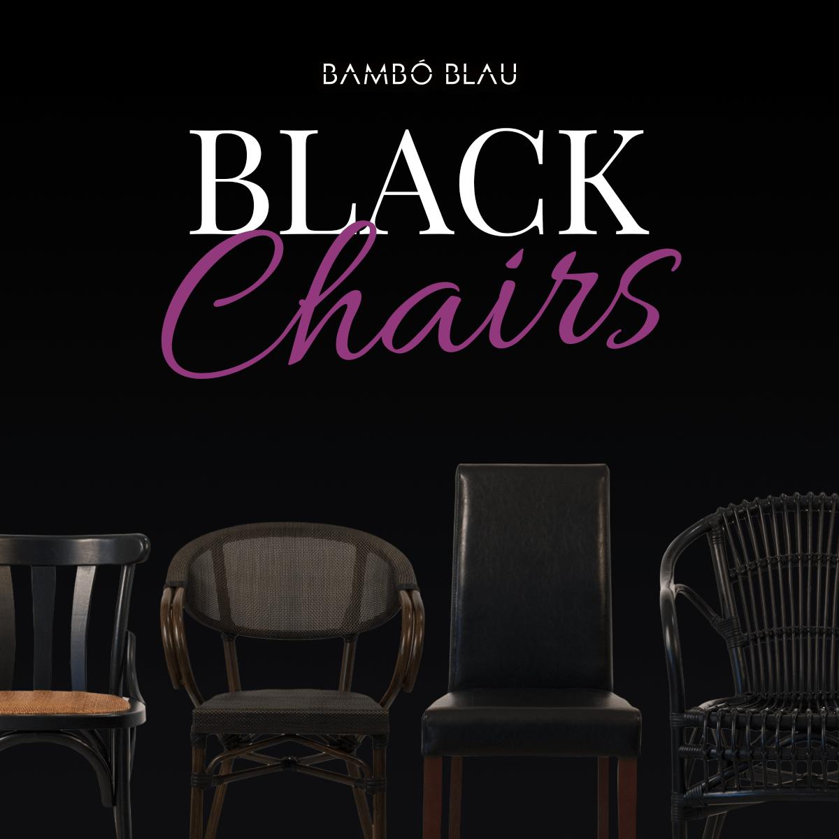 Black Chairs Bambó Blau