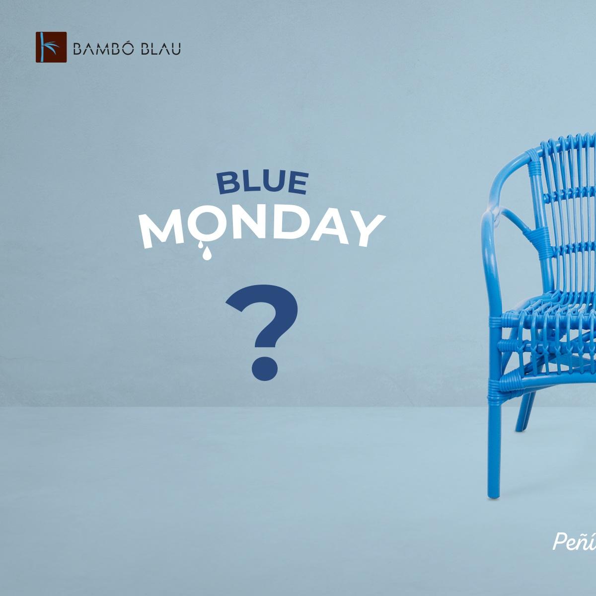 Blue Monday by Bambó Blau
